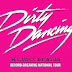 Theatre Review: Dirty Dancing - Edinburgh Playhouse ✭✭