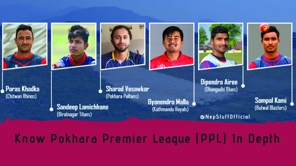 All You Need To Know About Pokhara Premier League (PPL) 1