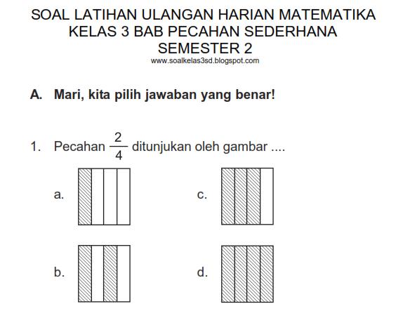 Soal Ulangan Harian Matematika Kelas 3 Bab Pecahan