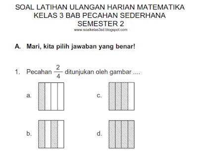 Soal Ulangan Harian Matematika Kelas 3 Bab Pecahan Sederhana Semester 2 Ratu Soal Kelas 3 Sd
