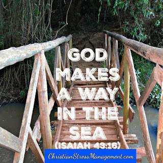 God makes a way in the sea. (Isaiah 43:16)