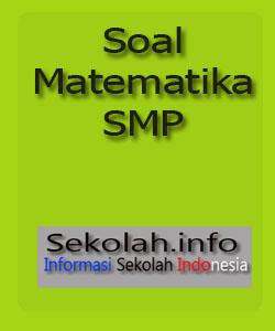 Soal Latihan Matematika SMP