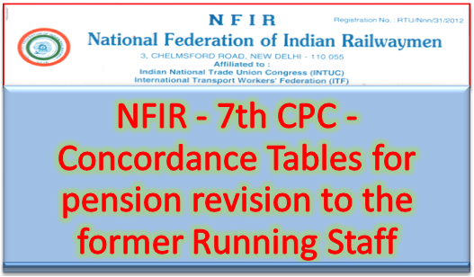 nfir-7th-cpc-concordance-tables-for-pension-revision-to-the-former-running-staff-paramnews