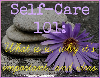 Self-Care, Care, tips, ideas,