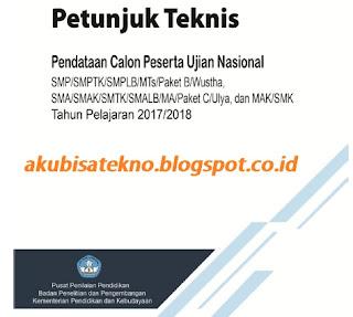 Download Juknis Pendataan Peserta Ujian Nasional 2017-2018-SMP-SMA-SMK