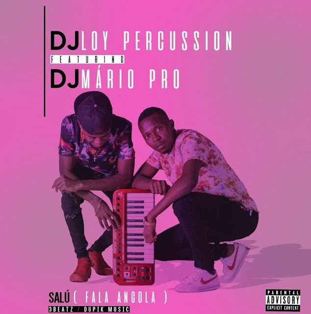 Dj Loy Percussion & Dj Mário Pro - Salú (Fala Angola) (Afro House)