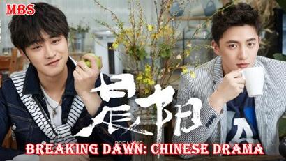 Breaking Dawn chinese drama