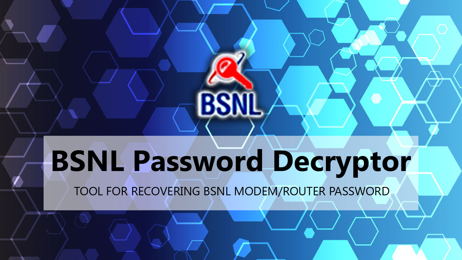 BSNL Password Decryptor