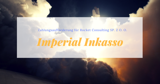 zahlungsaufforderung von imperial inkasso f r rocket. Black Bedroom Furniture Sets. Home Design Ideas