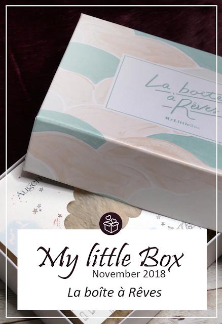 My little Box November 2018 - La boîte à Rêves