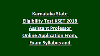 Karnataka State Eligibility Test KSET 2018 Notification, Previous Question Papers, Exam Syllabus and Pattern