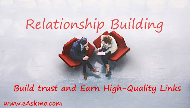 Relationship Building: 5 Ways to Build trust and Earn High-Quality Links: eAskme