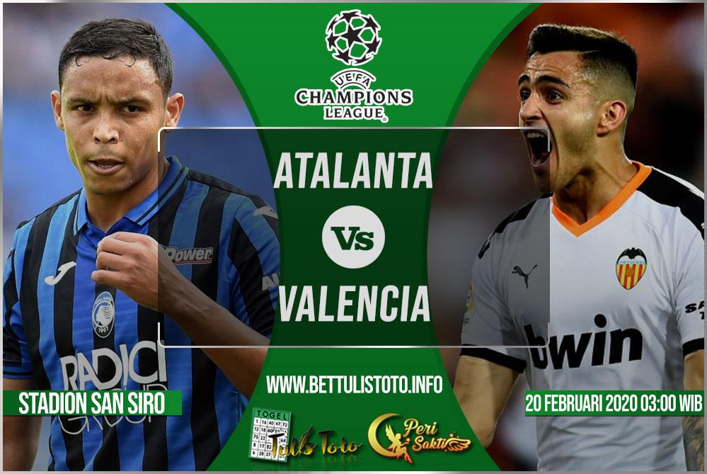 Prediksi Atalanta vs Valencia 20 Februari 2020