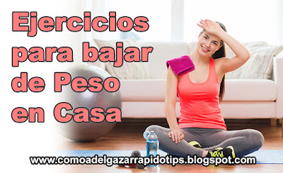 Ejercicios para bajar de peso en casa