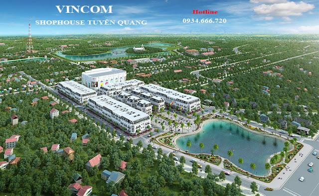 Tổng quan Dự án Vincom shophouse Tuyên Quang