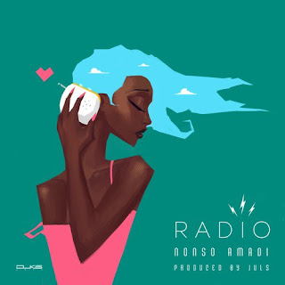 Nonso Amadi - Radio (Prod By Juls)
