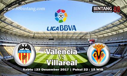 Prediksi Valencia Vs Villarreal 23 Desember 2017