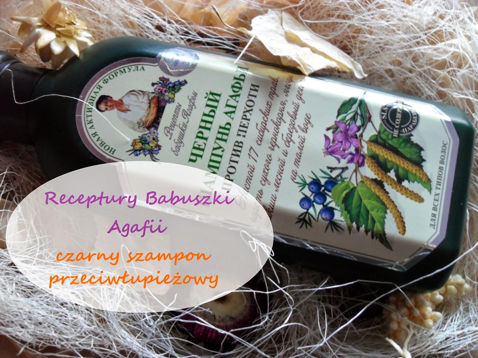 Receptury Babuszki Agafii - Czarny szampon przeciwłupieżowy