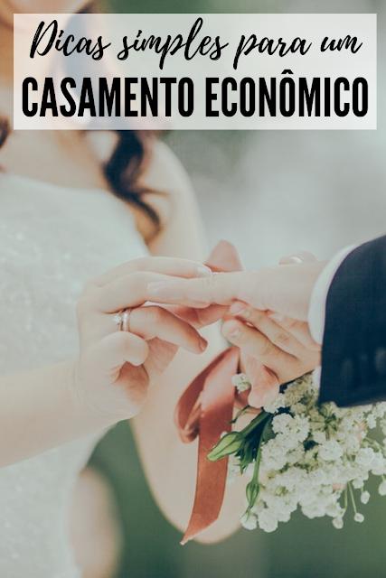 Dicas simples para ter um casamento econômico