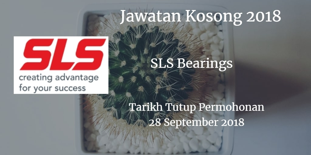 Jawatan Kosong SLS Bearings 28 September 2018