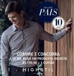 Promoção Lojas Highstil Moda Masculina Dia dos Pais 2018 Dez Mil Reais