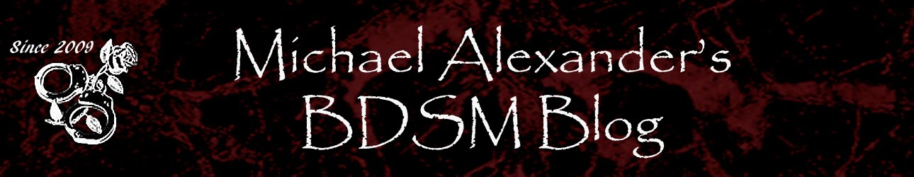 Michael Alexander's BDSM Blog