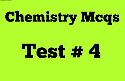 Chemistry Mcqs No 4