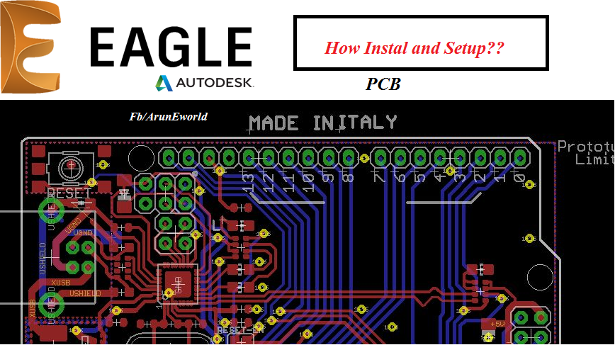 Arun Eworld: PCB Tutorials - How to Install and Setup Autodesk EAGLE ...