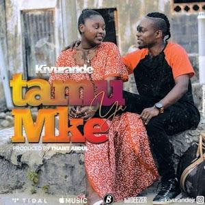 Download Audio   Kivurande Jr - Tamu ya Mke