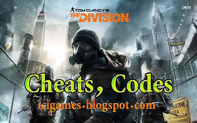 Tom Clancy's The Division Cheats, Codes