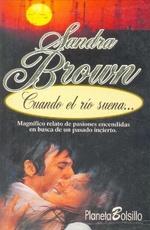 Cuando El Rio Suena – Sandra Brown
