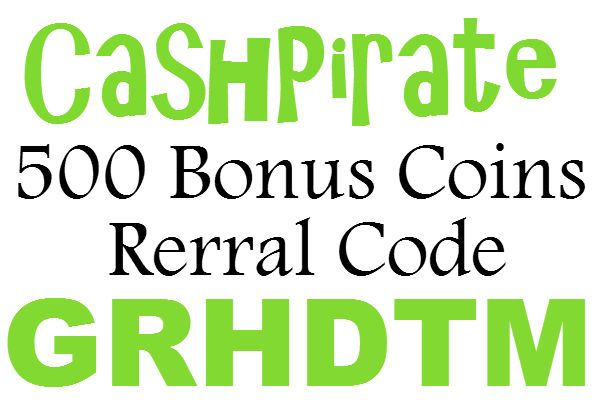 CashPirate Referral Code 2016 (500 Bonus Coins) CashPirate App Promo Code 2017
