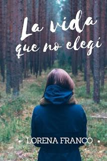 """Reseña de """"La vida que no elegí"""" - Lorena Franco"""