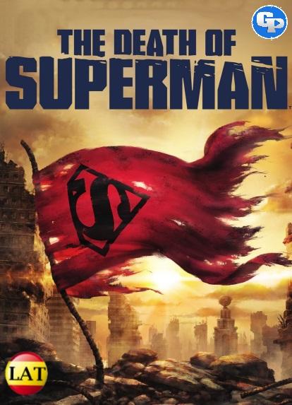 La Muerte De Superman (2018) LATINO