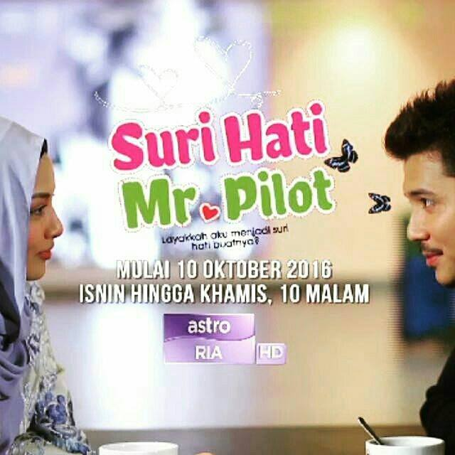 Drama Siri Suri Hati Mr Pilot di Astro