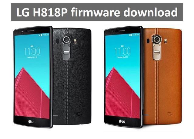 smartphenom com: LG H818P firmware download (LG G4 Dual)