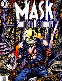 The Mask: Southern Discomfort