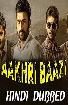 Aakhari Baazi 2019 Hindi Dubbed 300MB Movie Download