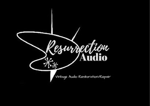 Resurrection Audio - Vintage Audio Restoration/Repair