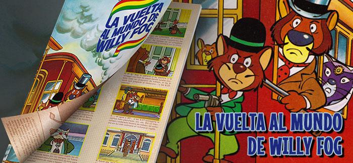 Álbum La vuelta al Mundo de Willy Fog Danone 1983