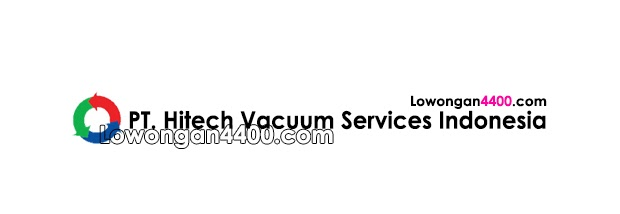 Lowongan Kerja Pt Hitech Vacuum Services Indonesia Jababeka