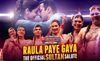 raula-paye-gaya-song-lyrics-sultan2016