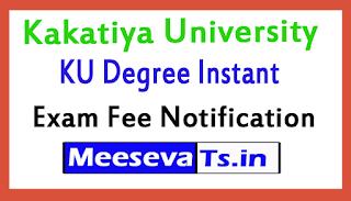Kakatiya University KU Degree Instant Exam Fee Notification