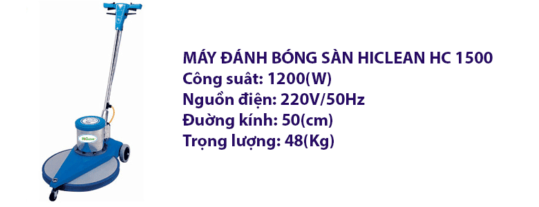 MÁY ÐÁNH BÓNG SÀN HICLEAN HC 1500