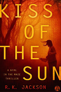 Kiss of the Sun: A Thriller by R.K. Jackson