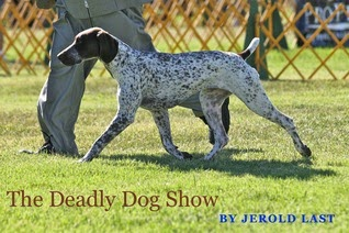 https://www.goodreads.com/book/show/18218408-the-deadly-dog-show