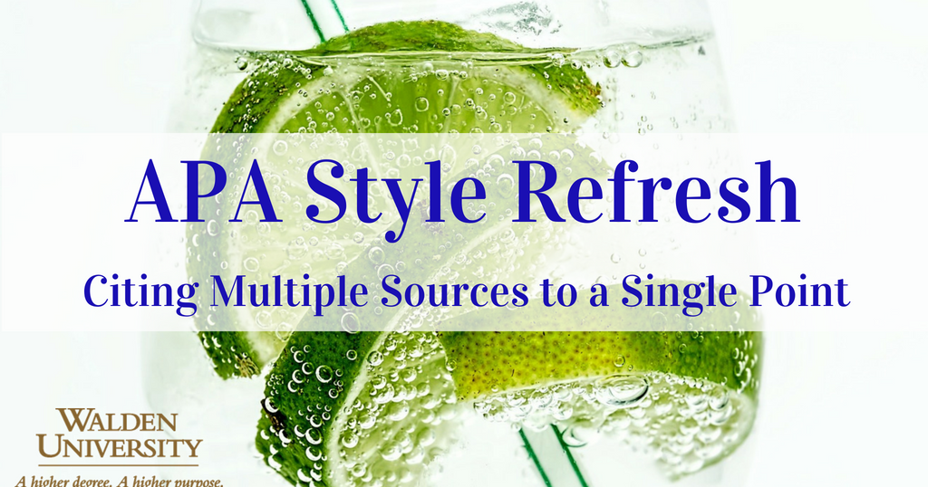 apa style refresh  citing multiple sources to a single point