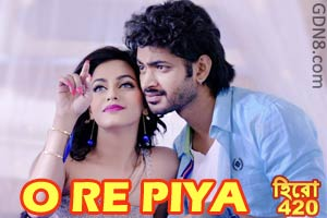 O RE PIYA - Hero 420 - Om & Nusraat Faria