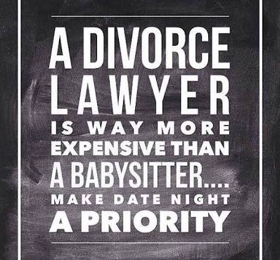 A divorce lawyer is way more expensive than a baby sitter... Make date night a priority.