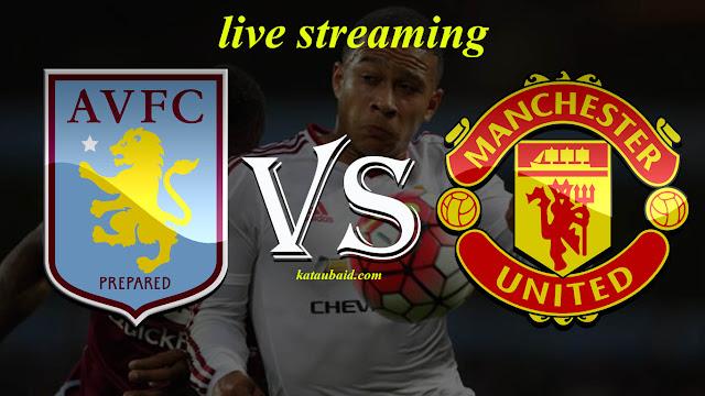 Live streaming Manchester united vs aston villa